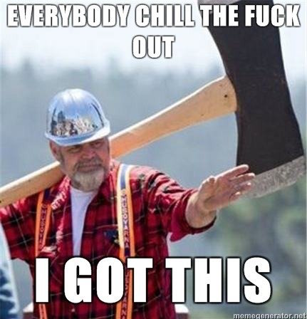 A funny meme of man carrying a comically large axe, assuaging the audience.